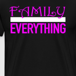 Beautiful Family Over Everything Shirt For Women - Men's Premium T-Shirt