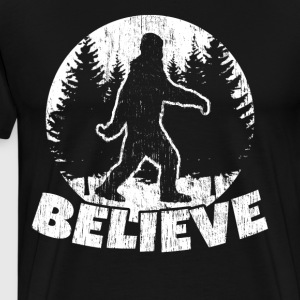 Funny Sasquatch Shirt: BELIEVE Bigfoot t-shirt - Men's Premium T-Shirt