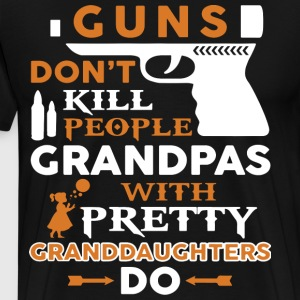 guns don t kill people grandpas with pretty grandd - Men's Premium T-Shirt
