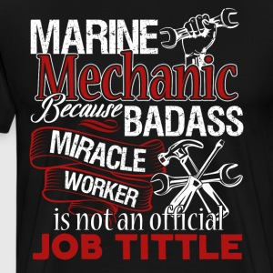Marine Mechanic Shirt - Men's Premium T-Shirt