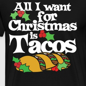 All I want for christmas is Tacos - Men's Premium T-Shirt