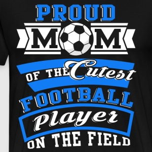 The Cutest Football Player On The Field T Shirt - Men's Premium T-Shirt