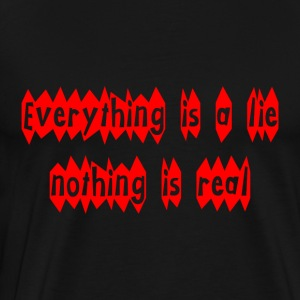 Everything is a Lie - Men's Premium T-Shirt