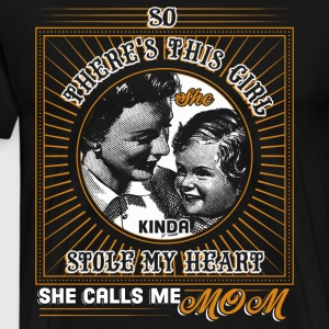 And She Calls Me Mom T Shirt - Men's Premium T-Shirt