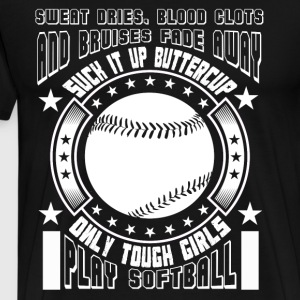 Only Tough Girls Play Softball T Shirt - Men's Premium T-Shirt