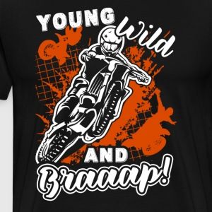 Dirt Bike Shirt - Dirt Bike Wild And Braaap Shirts - Men's Premium T-Shirt