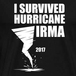 I Survived Hurricane Irma Graphic Unisex - Men's Premium T-Shirt