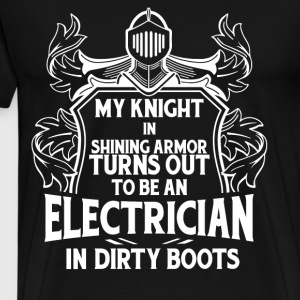 My Knight In Shining Armor T Shirt - Men's Premium T-Shirt