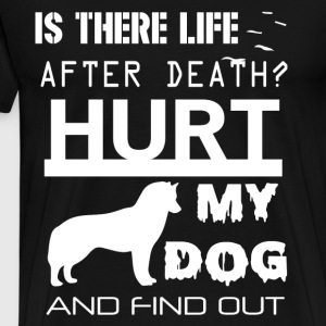 Is There Life After Death T Shirt - Men's Premium T-Shirt