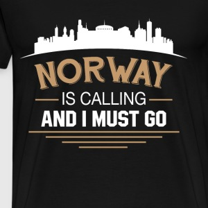 Norway Is Calling And I Must Go T Shirt - Men's Premium T-Shirt
