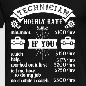 Technician's Hourly Rate T Shirt - Men's Premium T-Shirt