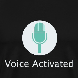 Voice Activated - Men's Premium T-Shirt