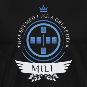 Magic the Gathering - Mill Life - Men's Premium T-Shirt