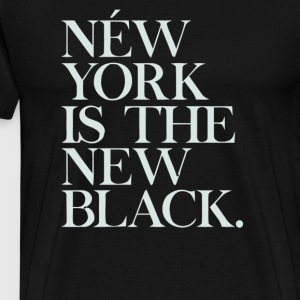 New York Is The New Black - Men's Premium T-Shirt