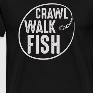 Crawl Walk Fish - Men's Premium T-Shirt