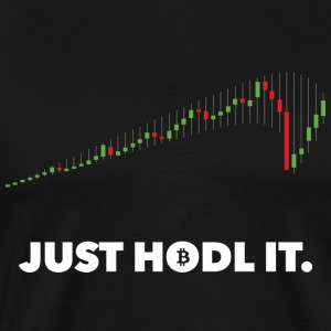 JUST HODL IT. - Men's Premium T-Shirt