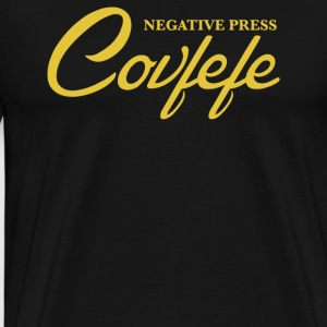 Negative Press Covfefe - Men's Premium T-Shirt