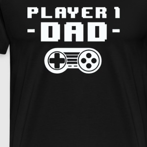 Dad Gifts Player 1 - Men's Premium T-Shirt