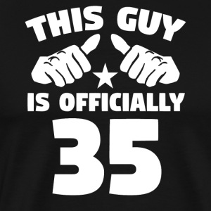 This Guy Is Officially 35 Years Old 35th Birthday - Men's Premium T-Shirt