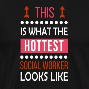 Social Worker Job Shirt/Hoodie/Tank Gift-Hottest - Men's Premium T-Shirt