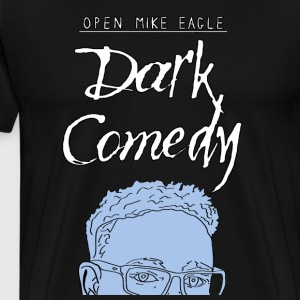 Open Mike Eagle - Dark Comedy - Men's Premium T-Shirt