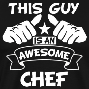 This Guy Is An Awesome Chef - Men's Premium T-Shirt