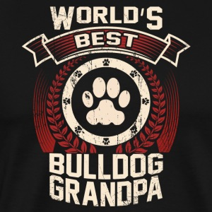 World's Best Bulldog Grandpa - Men's Premium T-Shirt
