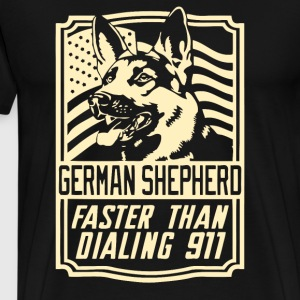 German Shepherd Faster Than Dialing 911 - Men's Premium T-Shirt