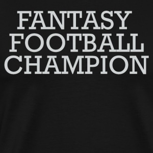 FANTASY FOOTBALL CHAMPION SHIRT - Men's Premium T-Shirt