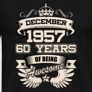 December 1957 60 Years Birthday Present Love Idea - Men's Premium T-Shirt