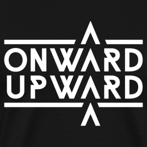 Onward Upward - Men's Premium T-Shirt