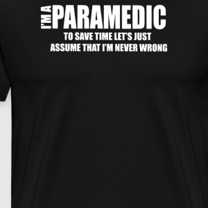I Am A Paramedic - Men's Premium T-Shirt