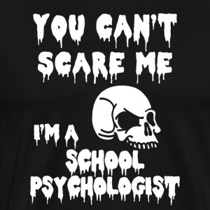 Halloween School Psychologist Shirt Gift-Scare Me - Men's Premium T-Shirt
