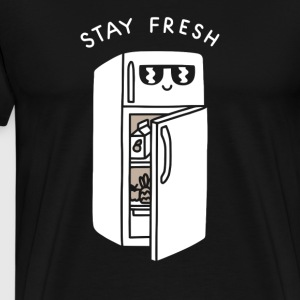 Stay Fresh - Men's Premium T-Shirt