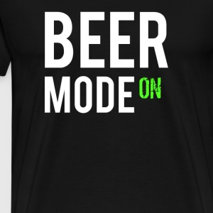 01 beer mode on - Men's Premium T-Shirt