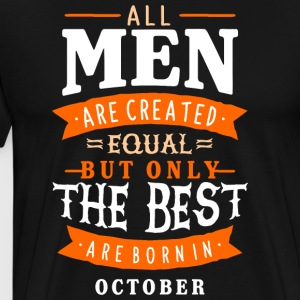 men born in october - Men's Premium T-Shirt