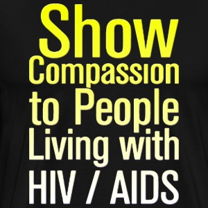 AIDS Awareness HIV AIDS - Men's Premium T-Shirt