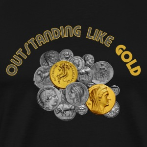 Outstanding Like Gold - Men's Premium T-Shirt