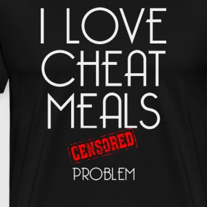 I love cheat meals - Men's Premium T-Shirt