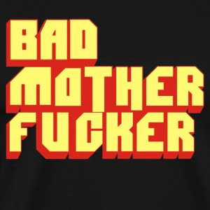 Bad Mother Fucker - Men's Premium T-Shirt
