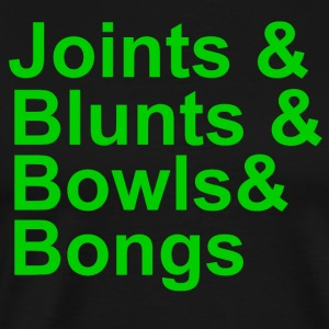 JOINTS AND BLUNTS AND BOWLS AND BONGS T-SHIRT - Men's Premium T-Shirt