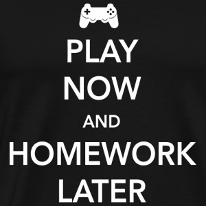Video game - Play Video Games Now. Homework late - Men's Premium T-Shirt