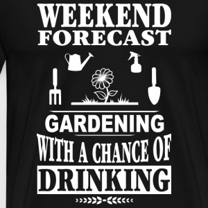 Gardener - Gardening with a chance of drinking - Men's Premium T-Shirt