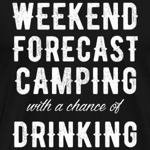 Camping - Weekend forecast camping with a chance - Men's Premium T-Shirt
