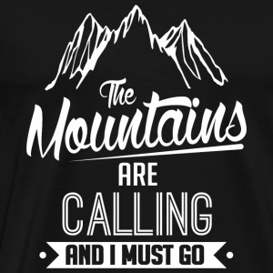 Skiing - The mountains are calling and I must go - Men's Premium T-Shirt