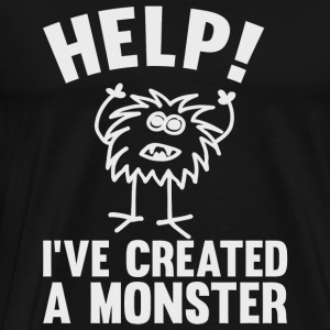 Monster - Help I've Created A Monster - Men's Premium T-Shirt