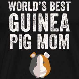 Pig mom - World's best guinea pig mom - Men's Premium T-Shirt