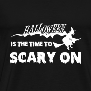 Halloween witch - The time to scary on - Men's Premium T-Shirt