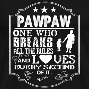 Pawpaw - The one who breaks all the rules - Men's Premium T-Shirt