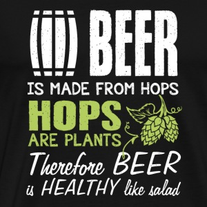 Beer - Therefore beer is healthy like salad - Men's Premium T-Shirt